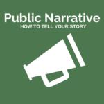 Public Narrative Training