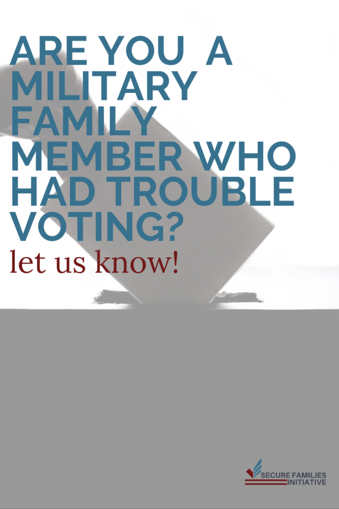 Military family member trouble voting