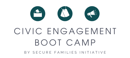 Civic Engagement Boot Camp Secure Families Initiative